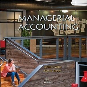 78 free test bank for managerial accounting 4th edition by wild 78 free test bank for managerial accounting 4th edition by wild multiple choice questions reply to fandeluxe Images