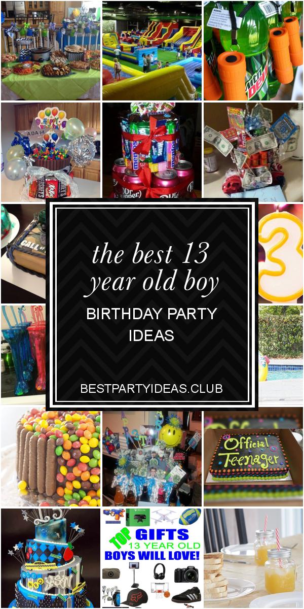 The Best 13 Year Old Boy Birthday Party Ideas Boy Birthday Parties Birthday Themes For Boys Teenage Birthday Party