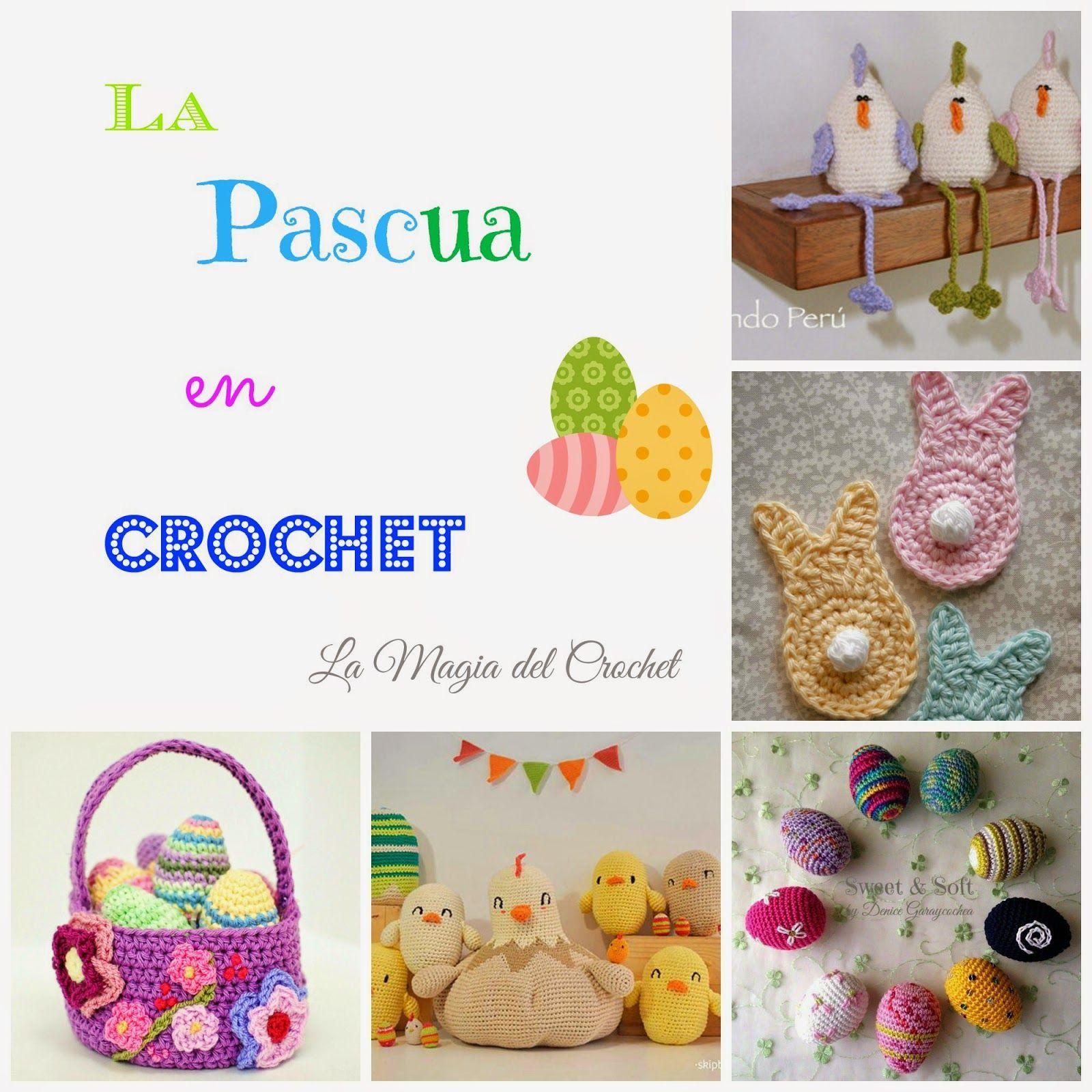 La Magia del Crochet: LA PASCUA EN CROCHET | Patrones | Pinterest ...