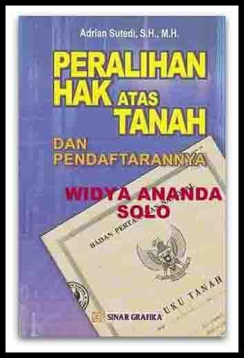Jual Peralihan Hak Atas Tanah Dan Pendaftarannya Baru Buku Hukum Harga Murah Books This Book Law