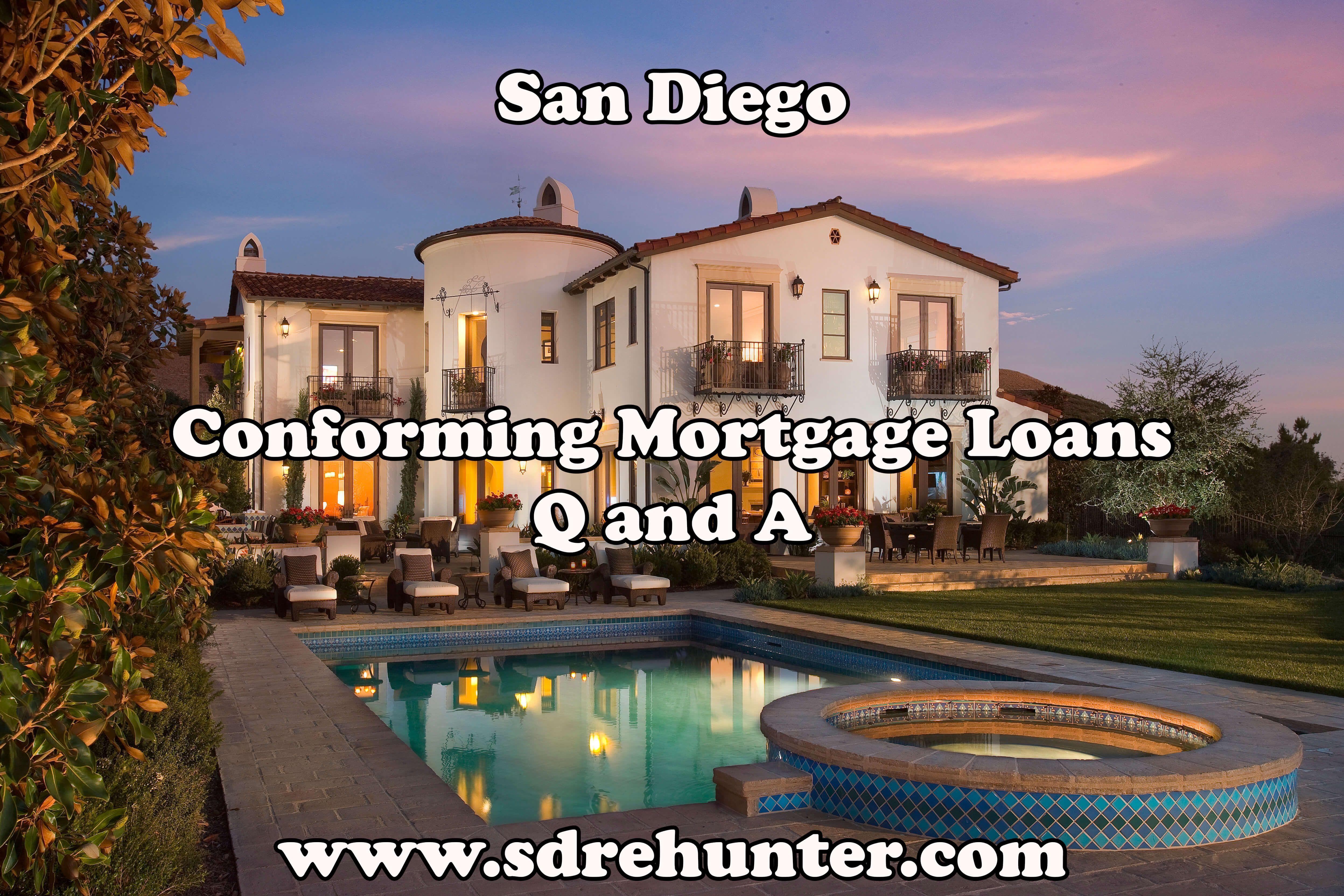 San Diego Conforming Mortgage Loans Q & A 2020 Rental
