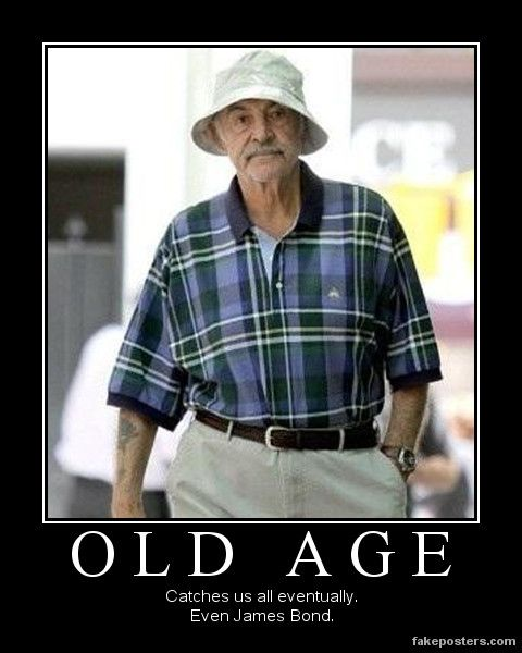 Old Age Couple Quotes: Oh Sean.....it Happens To Everyone Doesn't It!