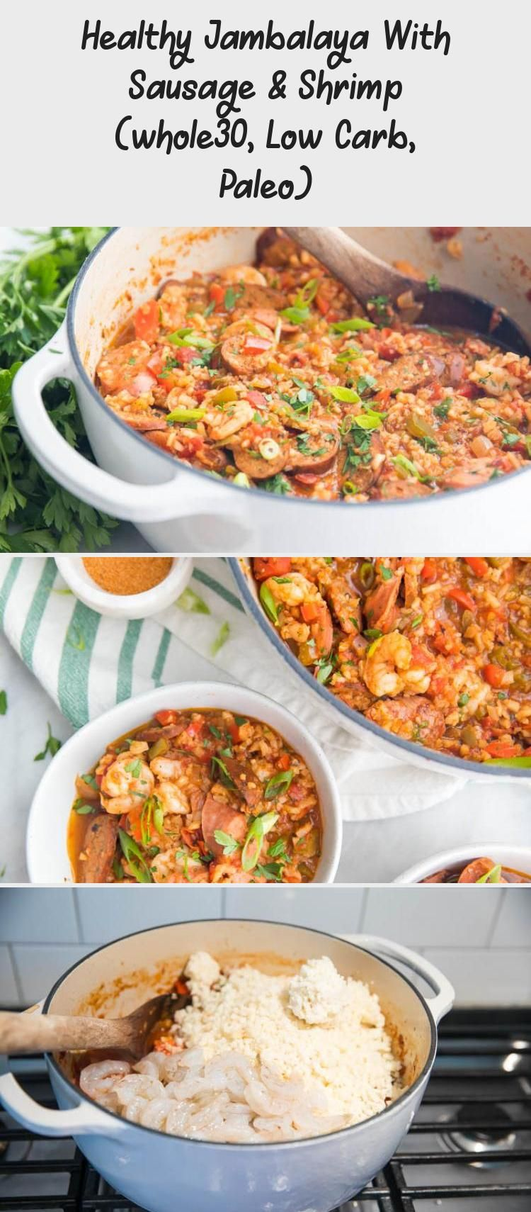 Healthy Jambalaya With Sausage & Shrimp (whole30, Low Carb, Paleo) This healthy jambalaya recipe is a Whole30 and low carb version of an authentic Cajun dish. With sausage and shrimp, this paleo Creole recipe is even keto friendly, thanks to cauliflower rice! Surprisingly easy, too, and it comes together in a little less than an hour.