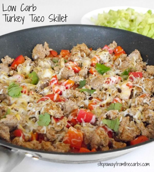 Low Carb Turkey Taco Skillet An Easy Recipe Using Ground Turkey Recipes Using Ground Turkey Recipes Healthy Ground Turkey