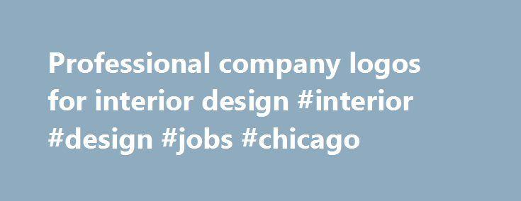 Professional Company Logos For Interior Design Jobs Chicago