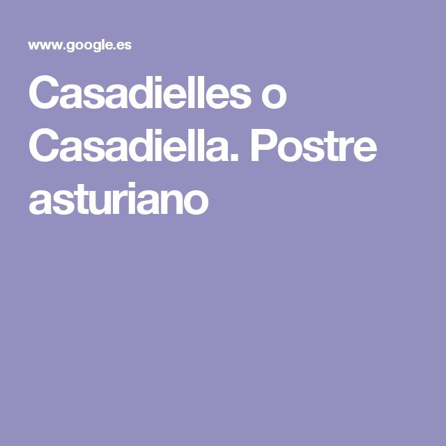 Casadielles o Casadiella. Postre asturiano