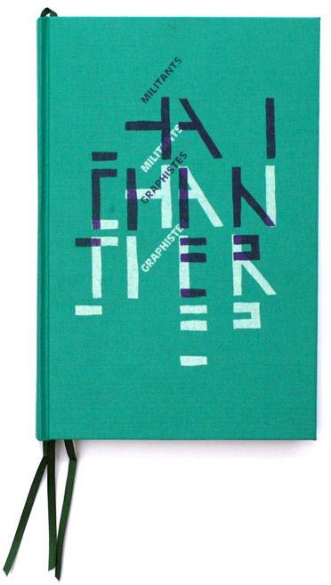 chantier formes vives l 39 atelier roman graphic design books editorial layout et book design. Black Bedroom Furniture Sets. Home Design Ideas