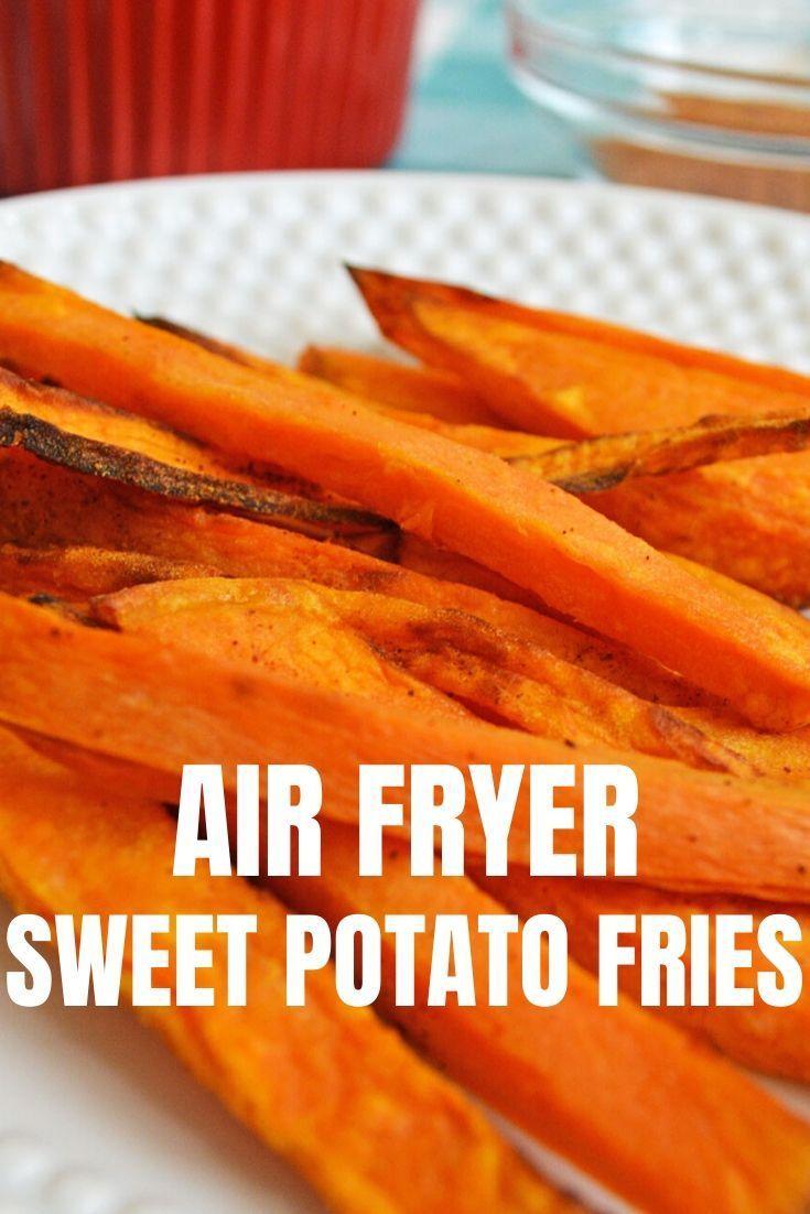 Air Fryer Sweet Potato Fries Air fryer sweet potato