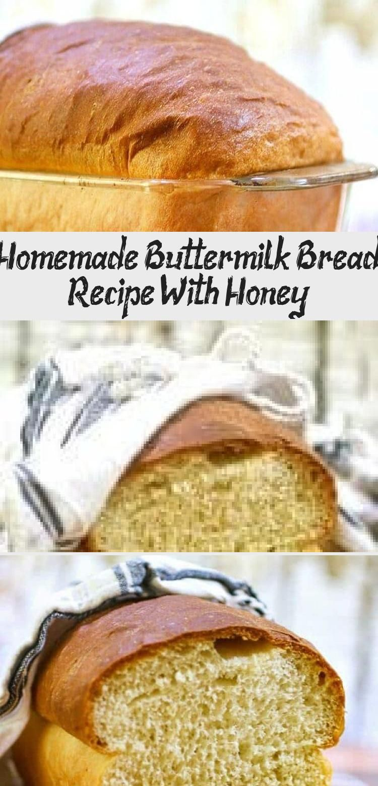 Homemade Buttermilk Bread Recipe With Honey in 2020 ...