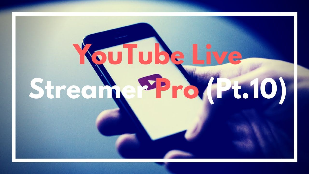 Learning The Youtube Live Dashboard (YT Live Streamer Pro - Pt.10)