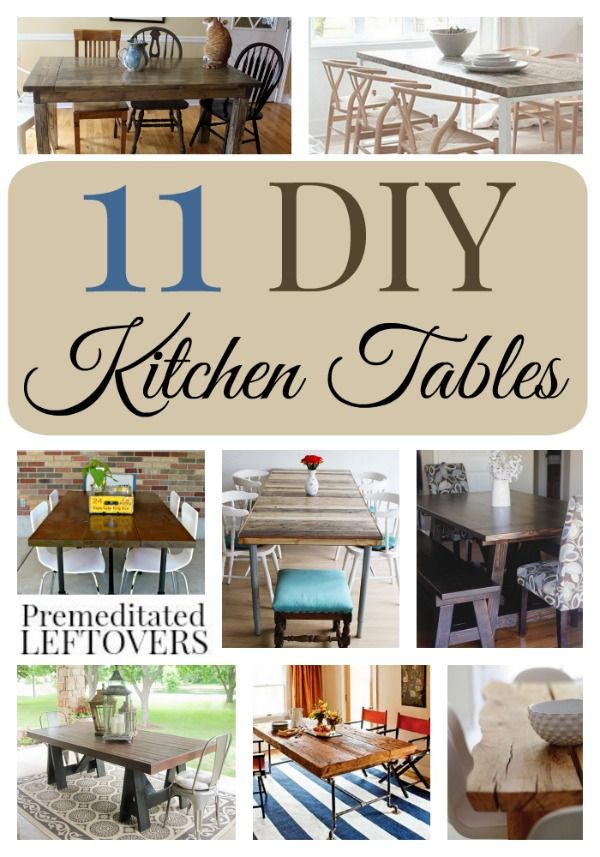 11 Striking DIY Kitchen Tables  These 11 Tutorials Will Inspire You To Build  Your Own