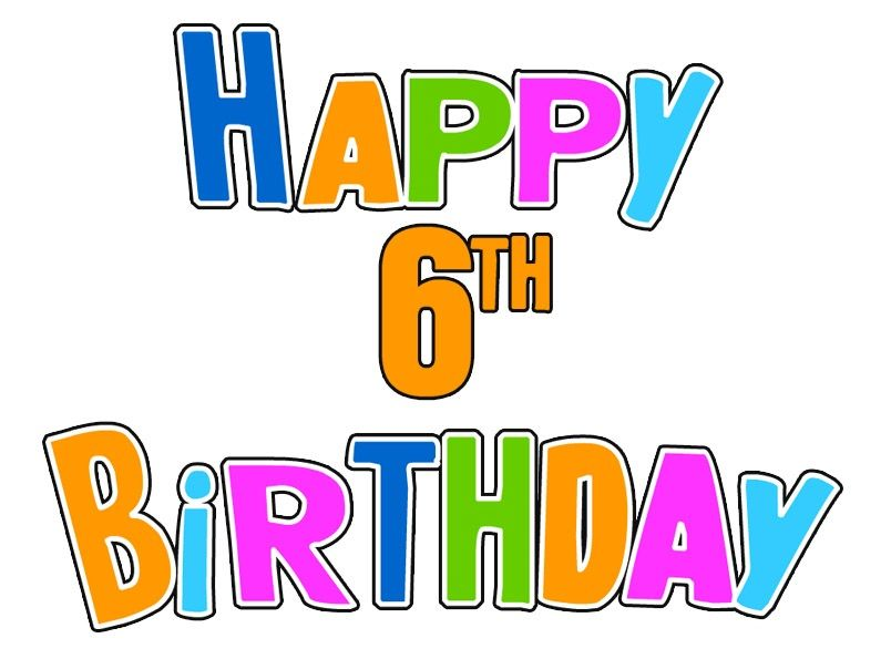 Happy 6th Birthday Wishes Messages Images Smiles