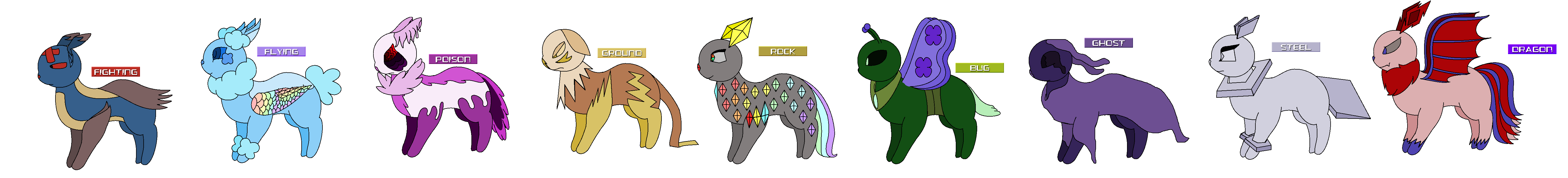 These are my versions of eeveelutions unused typings. Sorry if some of them look like rip offs or copies of someone else's. I did my best even thought I'm not that creative. There will be close ups with their names.
