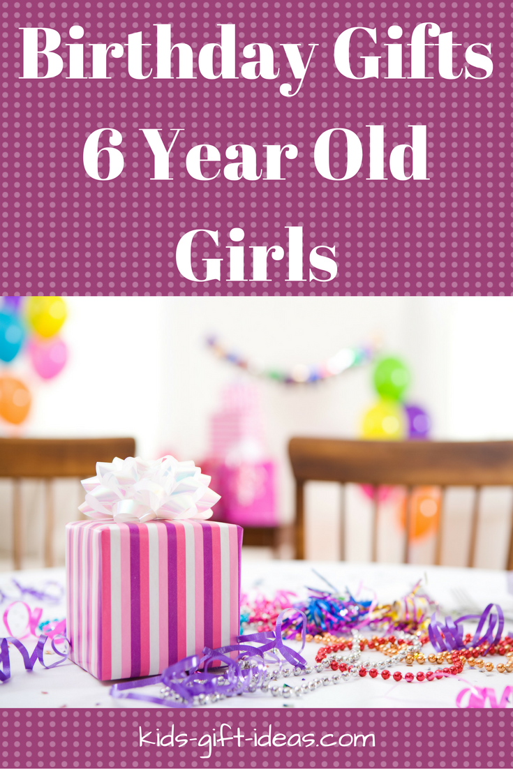 Fun Birthday Gifts 6 Year Old Girls Will Really Like Not Sure What To Get The On Your List For Her A Problem Browse Through