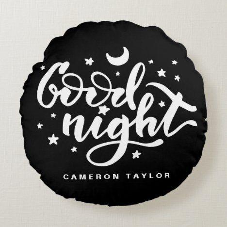 Black and White Modern Calligraphy Good Night Round Pillow