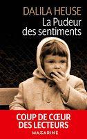 Les lectures de Mylène: La Pudeur Des Sentiments de Dalila Heuse