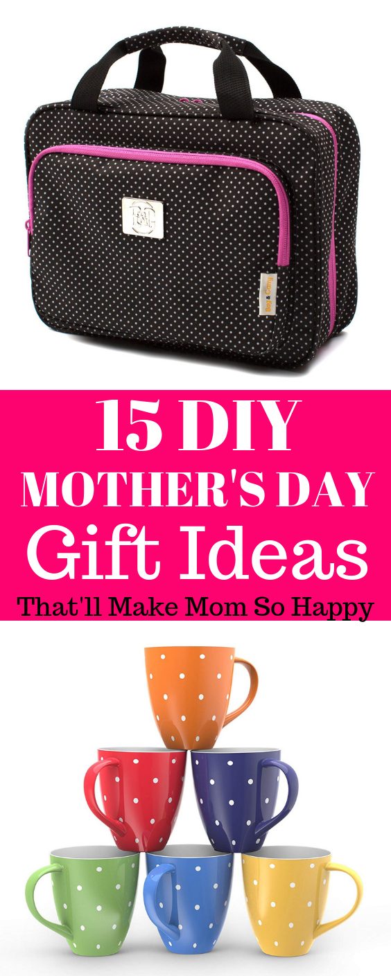 Awesome Diy Mother's Day Gifts 15 Diy Mother S Day Gift Ideas Awesome Diy Mother S Day Gift