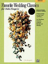 Favorite Wedding Classics for Solo Singers (Book & CD)