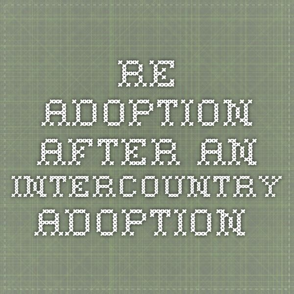 Re-adoption After an Intercountry Adoption