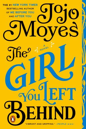 10 The Girl You Left Behind JoJo Moyes Read  March 2018  10 The Girl You Left Behind JoJo Moyes Read  March 2018