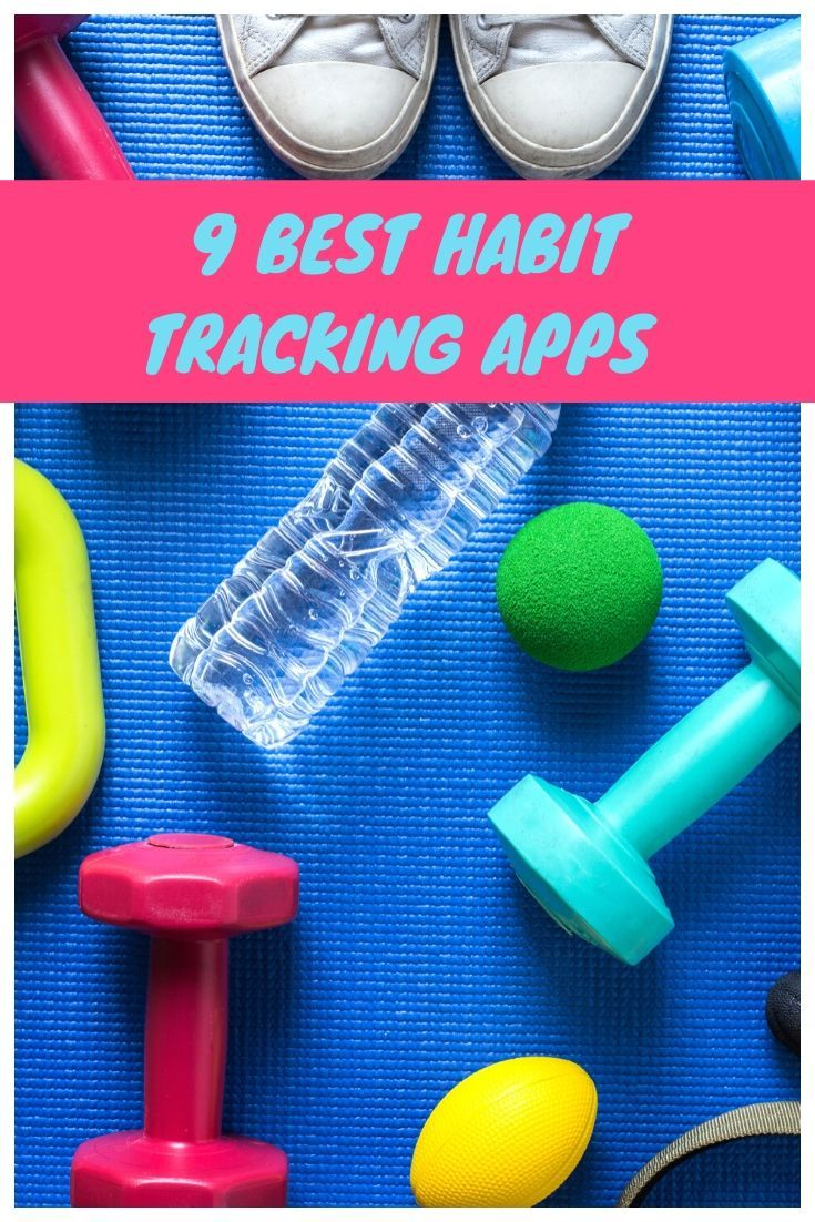 9 top habit tracking apps building habits small changes