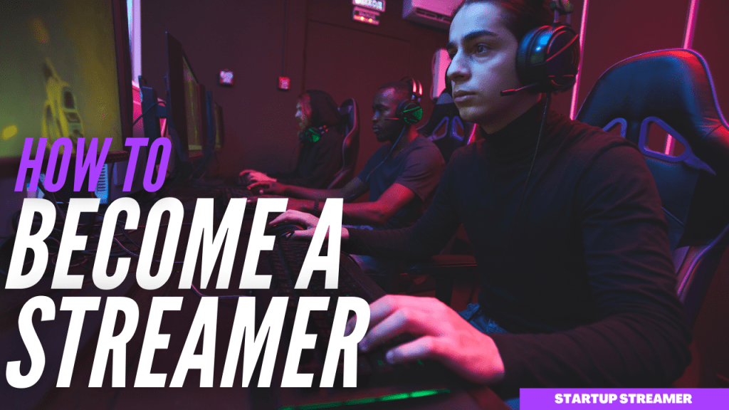 How To Become A Streamer Simple Guide How To Become Streamers Silly Questions