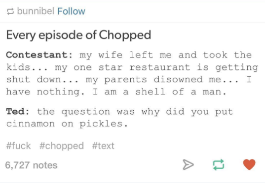 95b5f38cb856035b948660b20a673421 chopped in one tumblr post hilarious, memes and food
