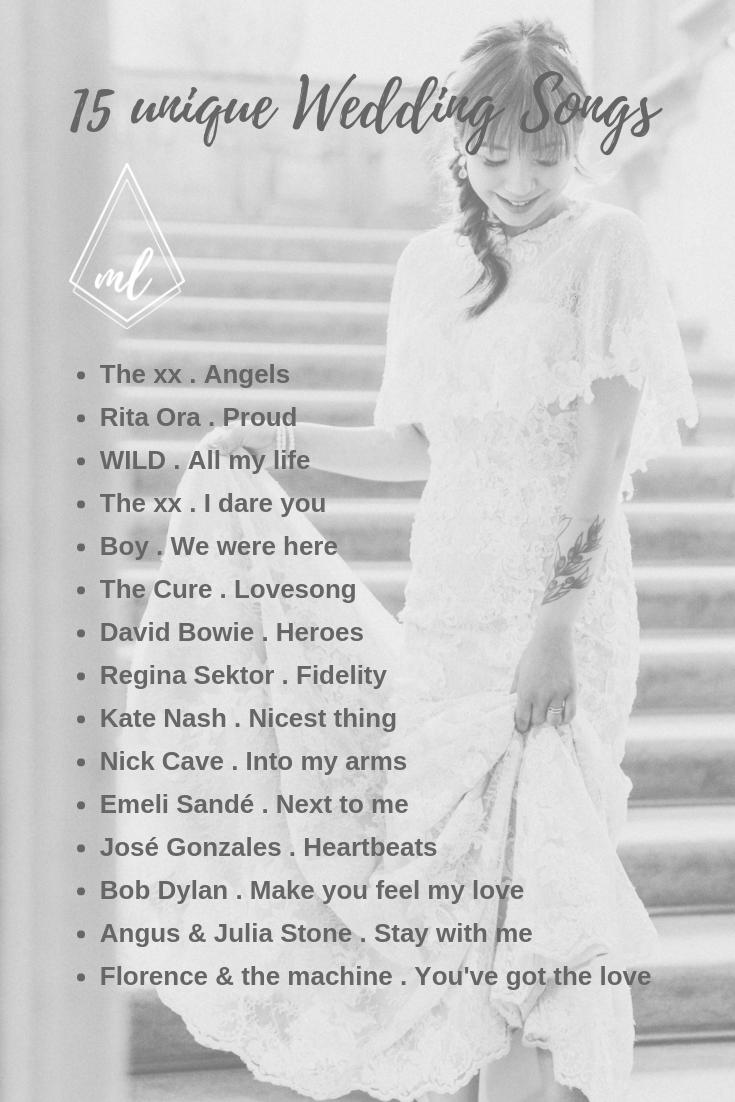 15 Unique Wedding Songs My Personal Favourites 15 Einzigartige Und Aussergewohnliche Lieder Fur Deine Trauu Wedding Songs Unique Wedding Songs Ceremony Songs