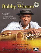 Jamey Aebersold Jazz, Volume 119: Bobby Watson (Book & 2 CDs)