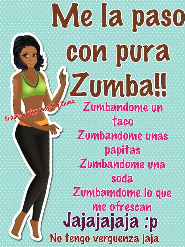 La Zumba Frases Divertidas Frases Bonitas Frases