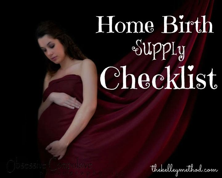 A supply checklist to help you plan a successful home birth!