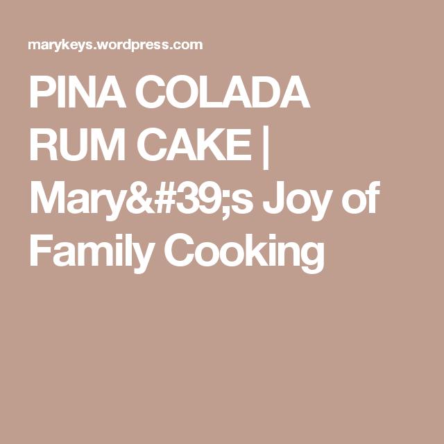 Rum Cake, Pina Colada Rum, Pina Colada