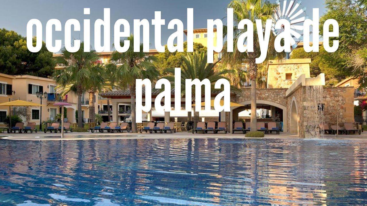 Hotel Occidental Playa De Palma En Playa De Palma Mallorca España Mallorca Palmas Playa