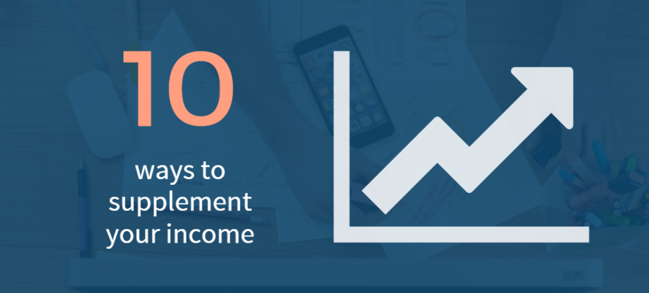 10 ways to supplement your income | Income, Extra income ...