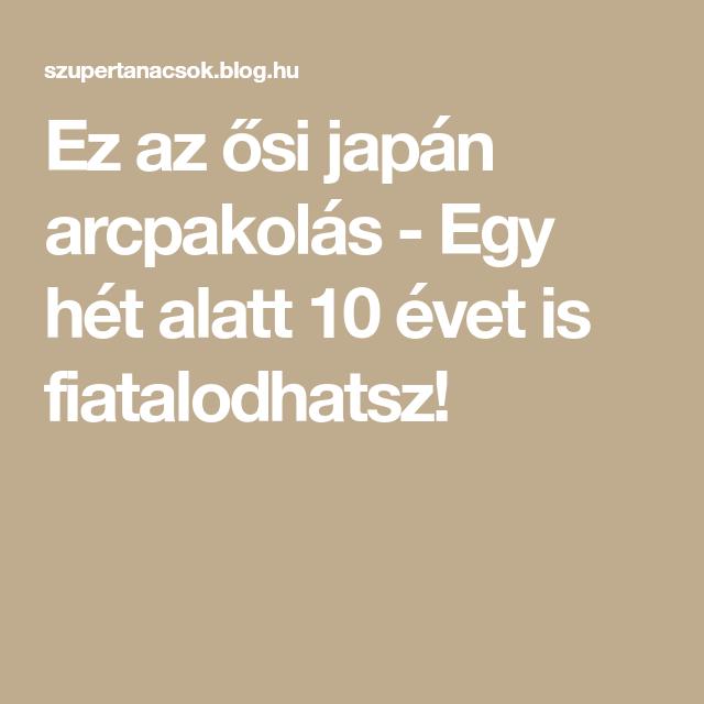 Ez az ősi japán arcpakolás - Egy hét alatt 10 évet is..