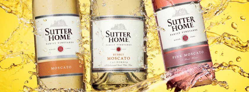 Sutter Home Muscato Wines...Yup Yup. Sutter home, Sweet