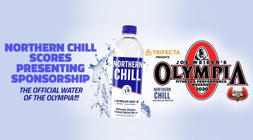 Northern Chill Scores Major Olympia Sponsorship In 2020 Olympia Fitness Olympia Sponsorship