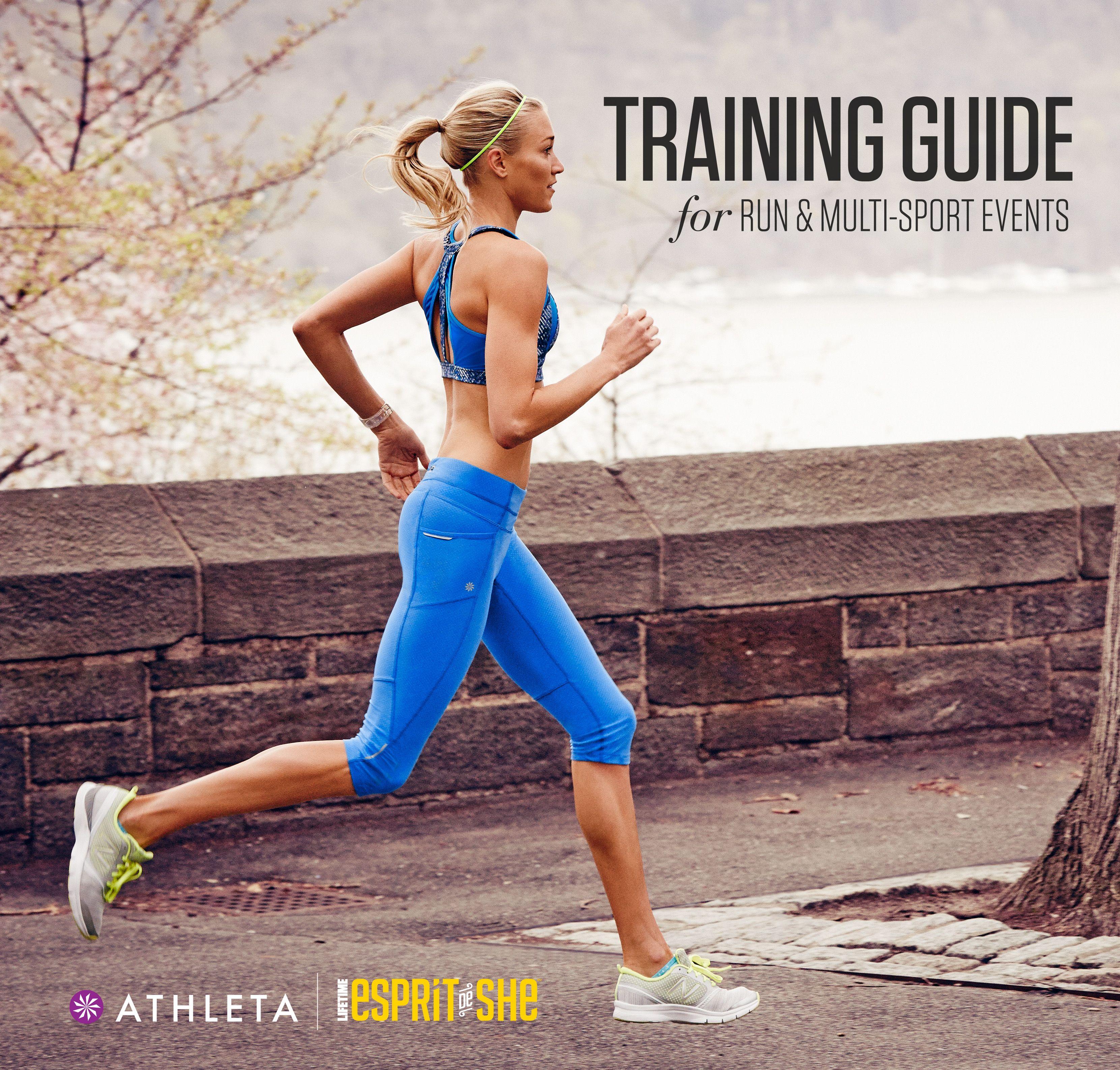 Free Training Guide For 5k 10k Half Marathon Sprint Triathlon And Duathlon Events From Athleta A Fitness Event Duathlon Training Sprint Triathlon Training