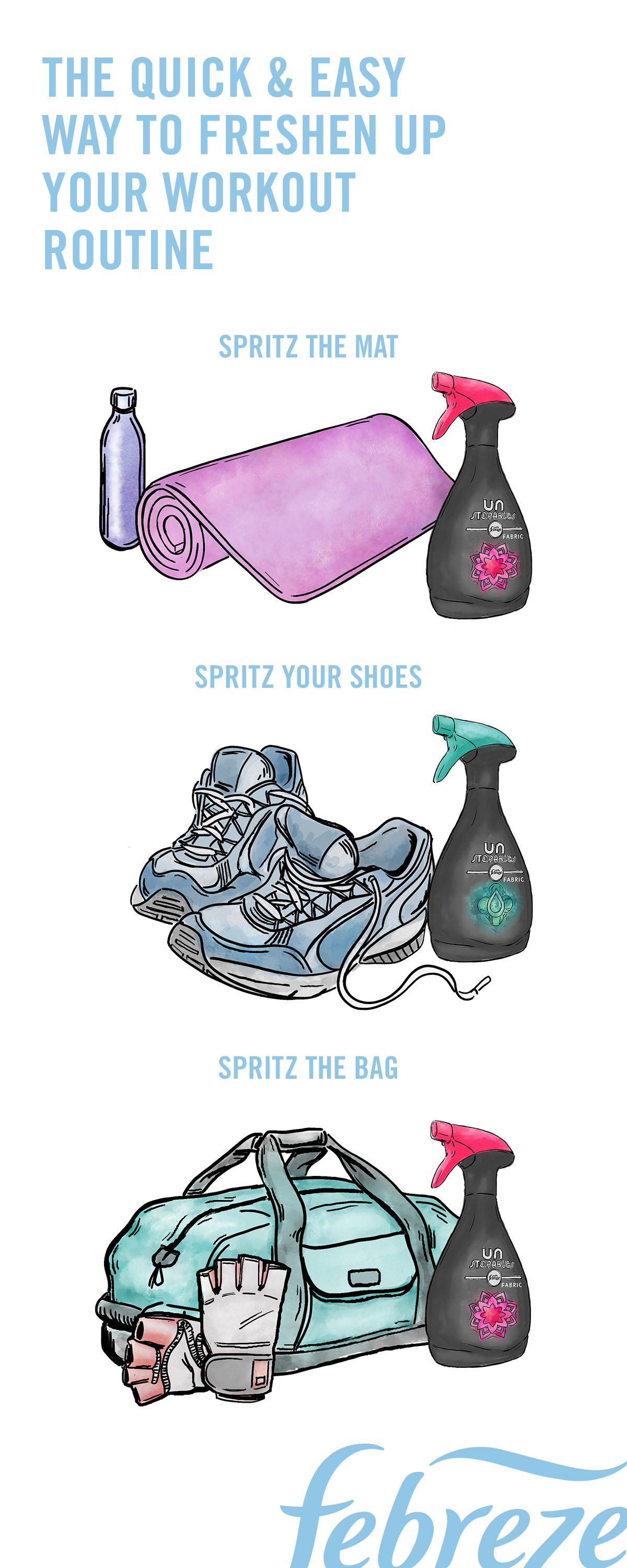 8b5e9d7204 Wanna know the easiest way to keep your yoga mat, gym bags, and sneakers  clean? Spray them down with Febreze Unstopables Fabric Refresher between  every ...