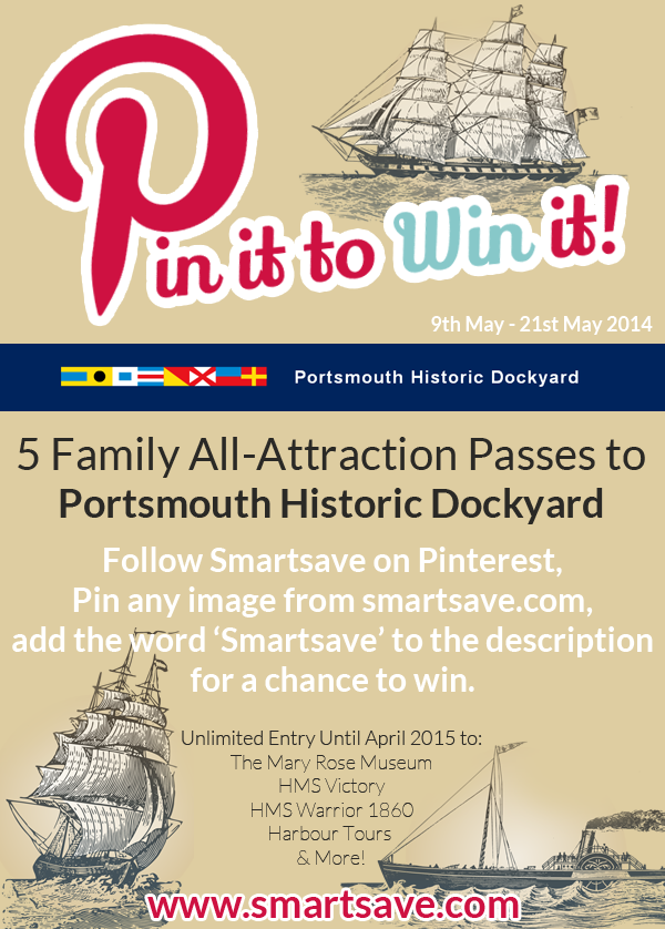 Pin it to Win it Contest - Win a family all attraction pass to Portsmouth Historic Dockyard. If you win, you'll have unlimited entry to all their attractions until April 2015! http://www.smartsave.com/blog/news/pin-it-to-win-it-5-family-all-attraction-passes-to-portsmouth-historic-dockyard-up-for-grabs