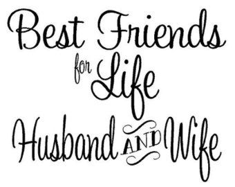 Husband And Wife Best Friends For Life Wall By Vinyldecorboutique