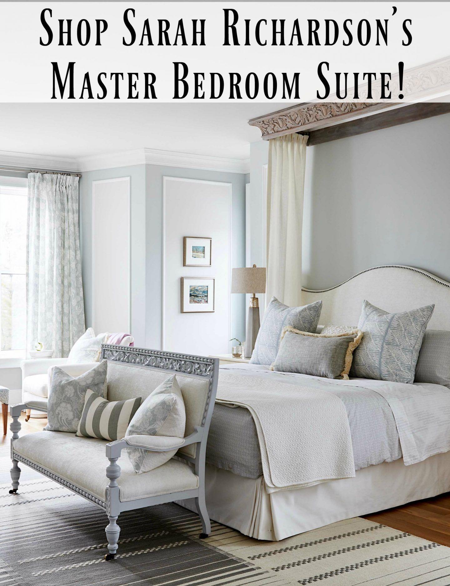 Master bedroom suite decor  Get the Look Sarah Richardson Master Bedroom  Home design