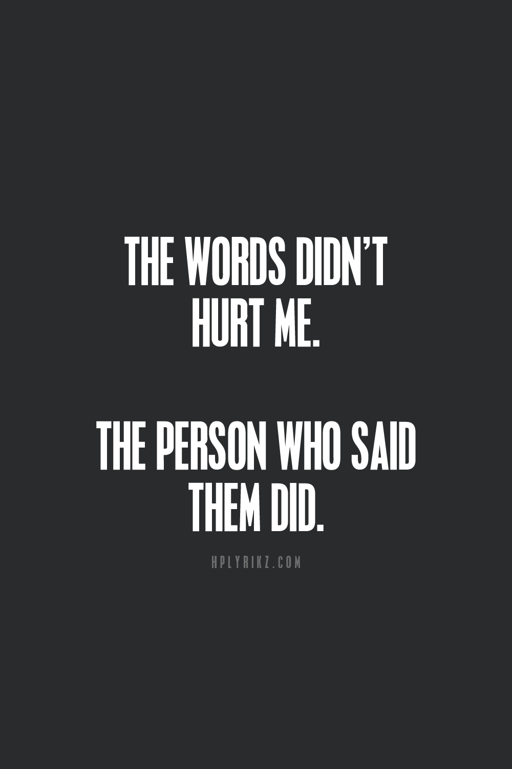 Usually Its The Person That Hurts Us The Most That Said They Wouldn