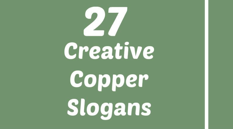 Copper Slogans Element Slogans Pinterest Slogan Copper And