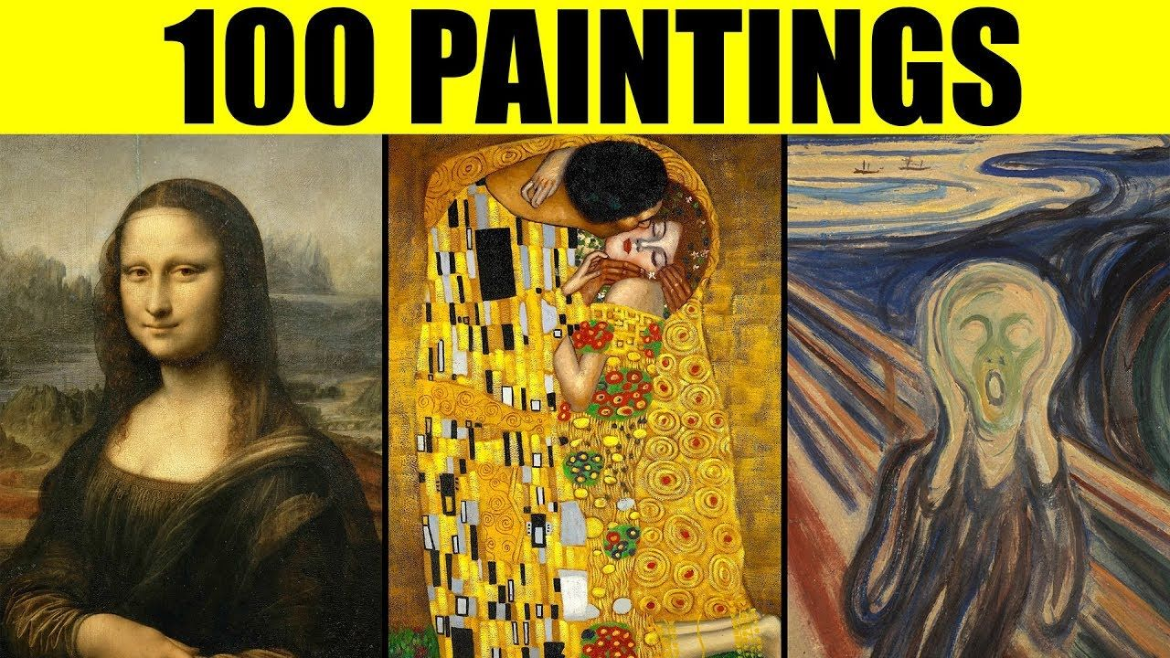 FAMOUS PAINTINGS in the World 100 Great Paintings of All