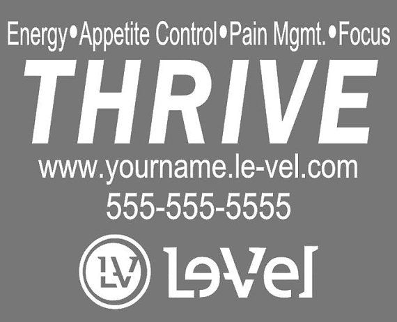 Le Vel Thrive Promoter Car Decal 9 X 11 Order Today And Change