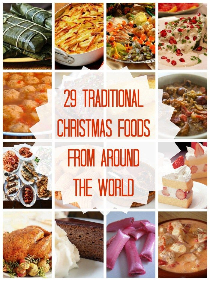 29 Traditional Christmas Foods From Around The World