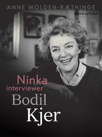 Buy Ninka interviewer Bodil Kjer by  Anne Wolden-Ræthinge and Read this Book on Kobo's Free Apps. Discover Kobo's Vast Collection of Ebooks and Audiobooks Today - Over 4 Million Titles!