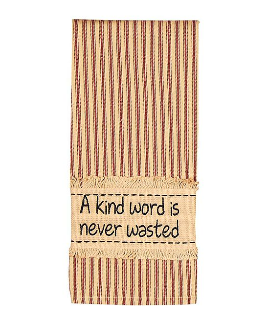 'A Kind Word Is Never Wasted' Dish Towel