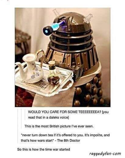 #raggedyfan #DoctorWho #dalek #teatime